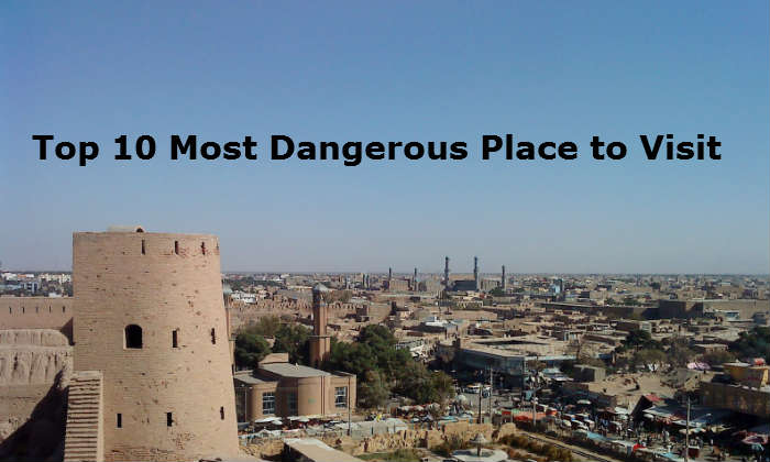 Top 10 most dangerous countries to visit as a tourist for Top ten places to vacation