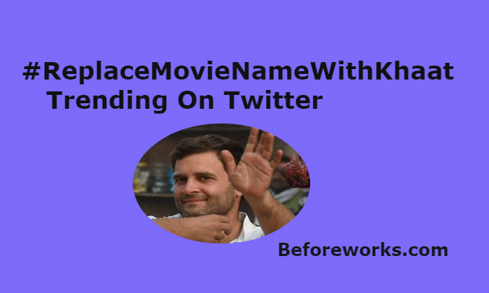 replace-movie-name-with-khaat